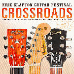 MediaMarkt Crossroads - Eric Clapton Guitar Festival 2013