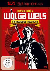 WOLGA WELS - EIN RUSSISCHES ROADMOVIE [DVD]