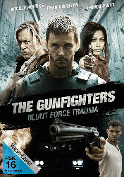The Gunfighters - Blunt Force Trauma [DVD]