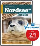 Nordwest-Zeitung Reiselust Nordseeinseln - bis 31.12.2020