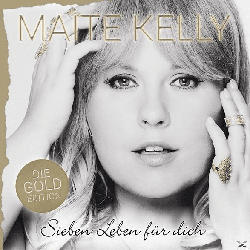 Sieben Leben Für Dich (Die Gold Edition)