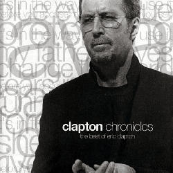 Clapton Chronicles -The Best Of