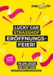 Lucky Car Lucky Car Strasshof - Eröffnungsfeier - bis 19.09.2020