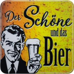 Glasuntersetzer Der Schöne und Das Bier