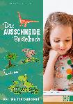 dm-drogerie markt Christophorus Das Ausschneide-Bastelbuch: Bei den Dinosauriern