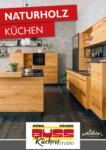 Möbel Buss Einrichtungshaus GmbH & Co. KG Naturholz Küchen - bis 11.11.2020