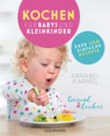 dm-drogerie markt Goldmann Gesund und lecker: Kochen für Babys und Kleinkinder