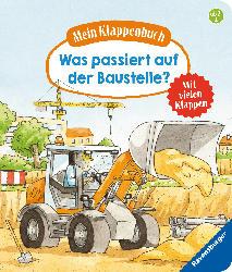 Ravensburger Mein Klappenbuch: Was passiert auf der Baustelle?