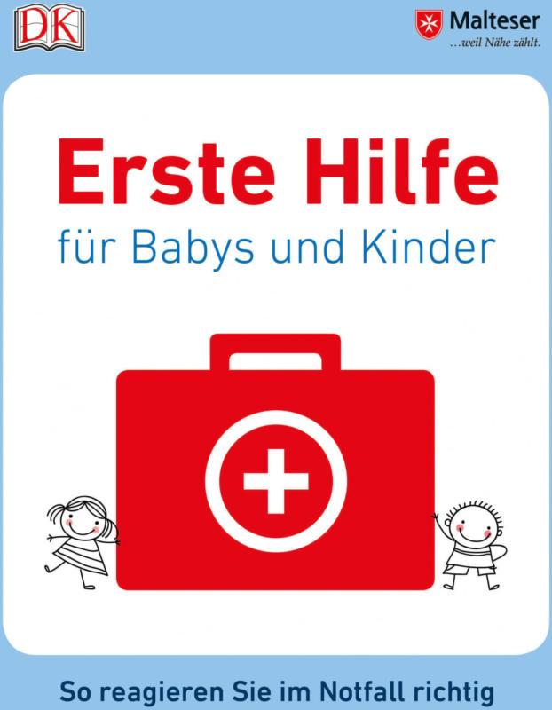 Dorling Kindersley Erste Hilfe für Babys und Kinder