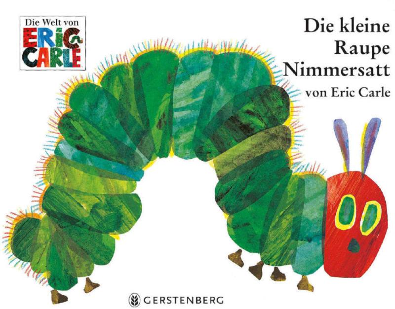 Gerstenberg Die kleine Raupe Nimmersatt