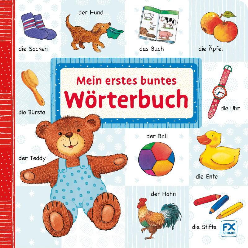 F.X. Schmid Mein erstes buntes Wörterbuch
