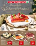 INTERSPAR-Hypermarkt St. Veit/Glan Das perfekte Weihnachtsdinner! - bis 31.12.2020