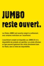 Jumbo reste ouvert.